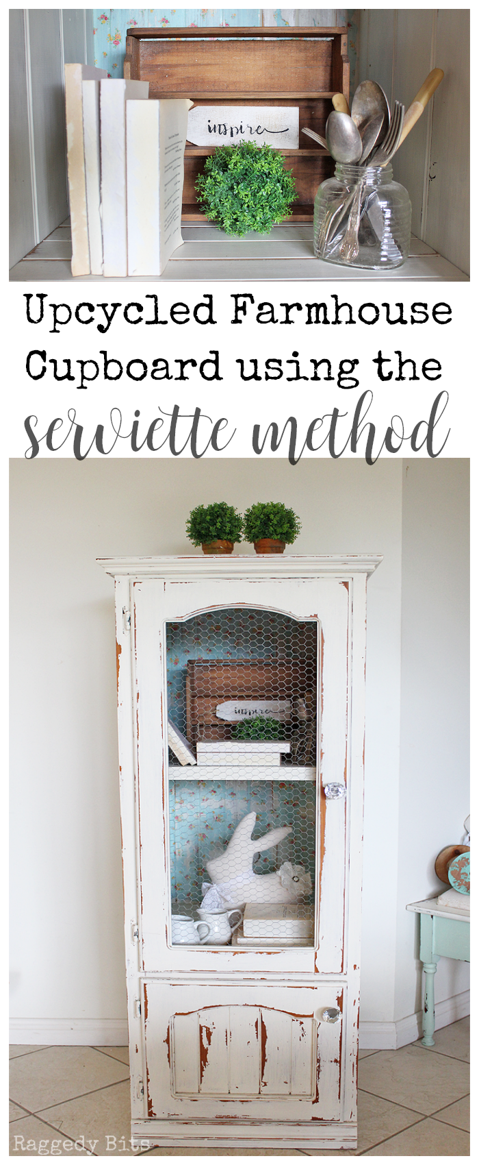 Sharing how to I Upcycled a Farmhouse Cupboard using the Serviette Method | www.raggedy-bits.com | #upcycled #cupboard #farmhouse #serviette #raggedybits #DIY #paintedfurniture