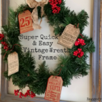 Super Quick and Easy Vintage Wreath Frame