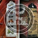 Paper Bag Bill Holder