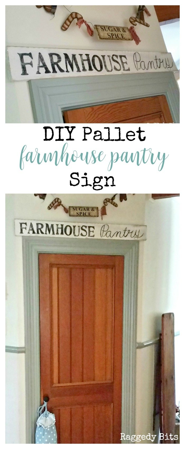 Make your very own DIY Pallet Farmhouse Pantry Sign to add some sweet farmhouse charm to your kitchen | Full tutorial | www.raggedy-bits.com