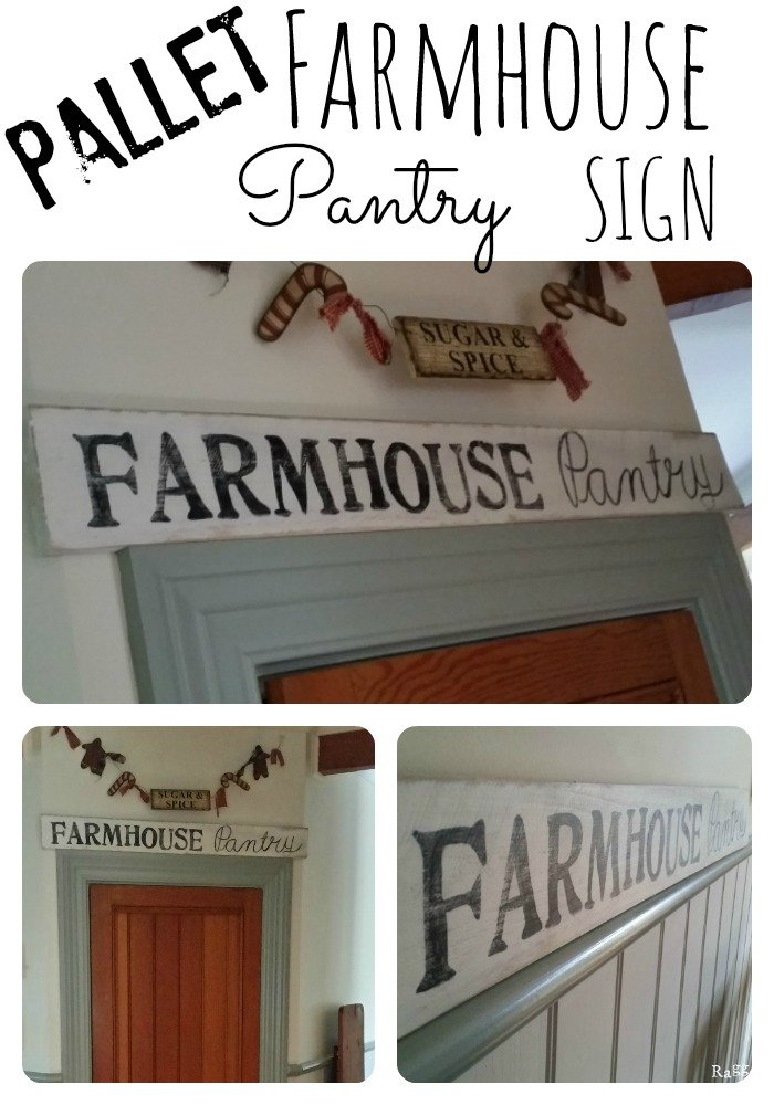 Make your own Pallet Farmhouse Pantry Sign   www.raggedy-bits.com