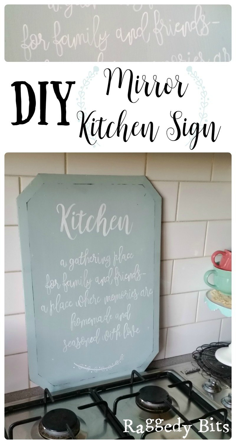 Diy Mirror Kitchen Sign Raggedy Bits