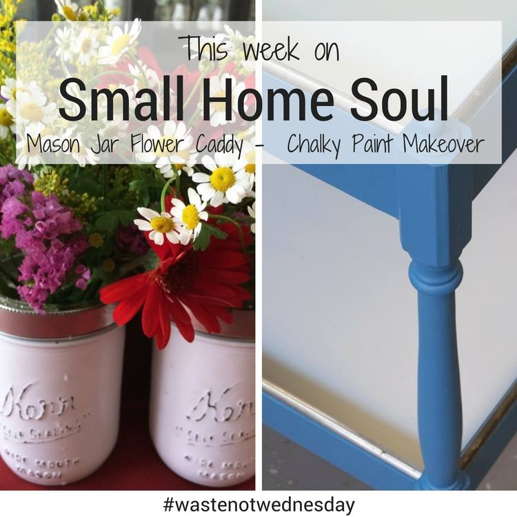 Waste Not Wednesday-14 Small Home Soul Projects for the week | www.raggedy-bits.com