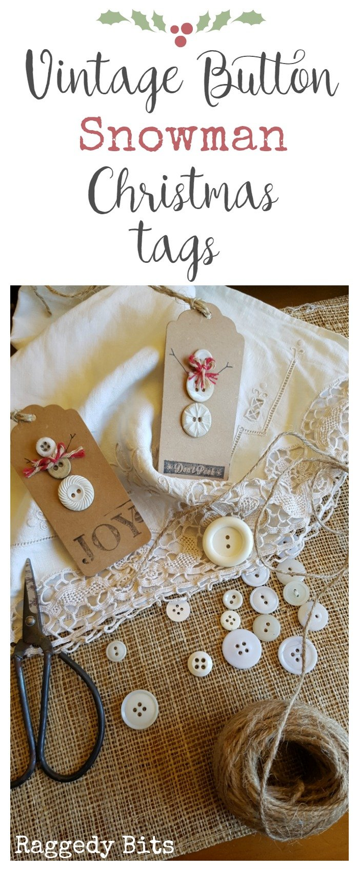 Make your very own Vintage Button Snowman Christmas Tags to add a little Vintage to your gift wrapping this year or to your Christmas tree's as decorations | Full tutorial | www.raggedy-bits.com