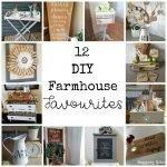 12 DIY Farmhouse Favourites from 2016