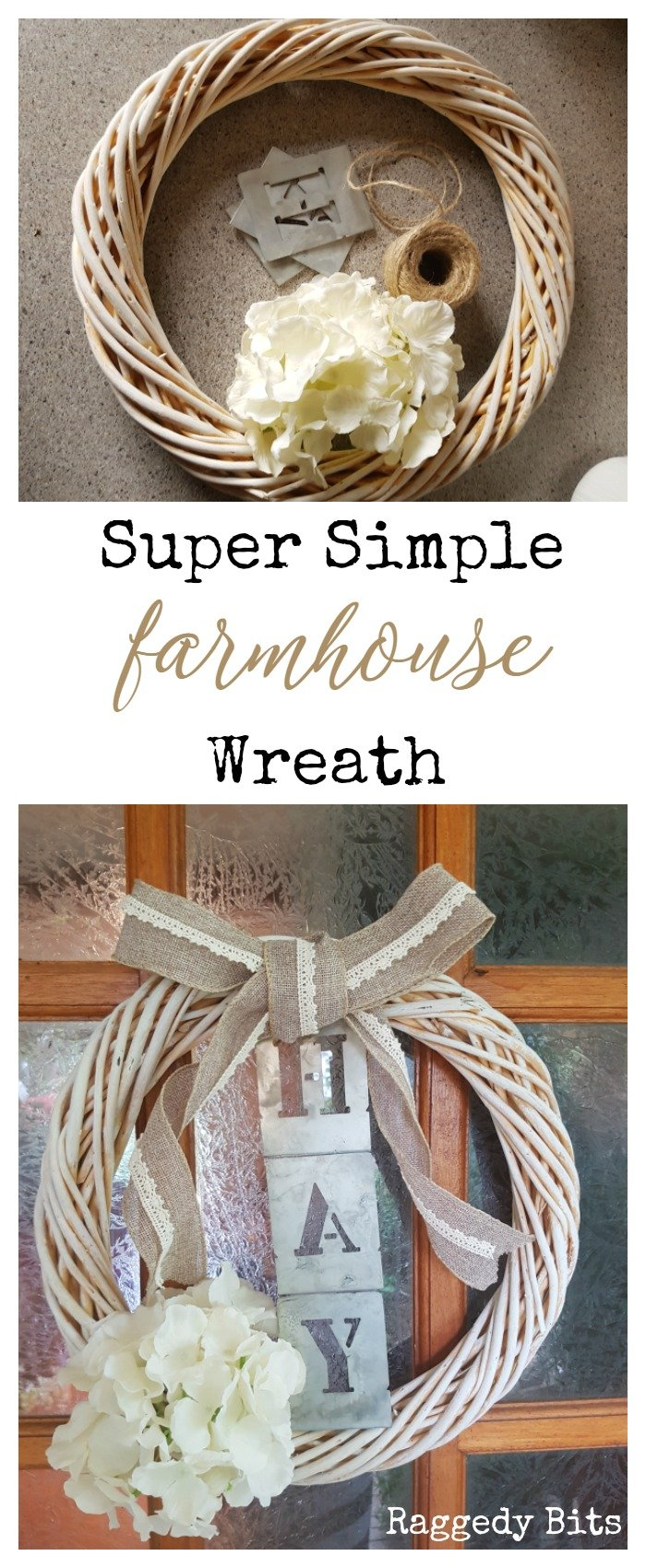 A Super Simple Farmhouse Wreath to make using 5 things from around my home | Full tutorial | www.raggedy-bits.com