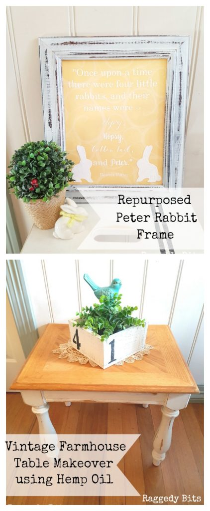 Waste Not Wednesday-44 Raggedy Bits Projects for the week | Repurposed Peter Rabbit Frame | Vintage Farmhouse Table Makeover using Hemp Oil | www.raggedy-bits.com