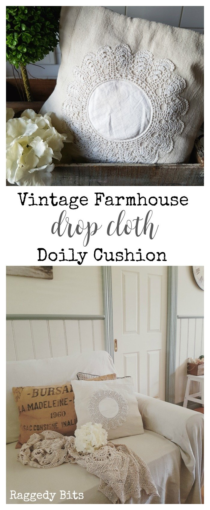It's that fun time for our monthly craft destash challenge. Sharing how to make a Vintage Farmhouse Drop Cloth Doily Cushion | Full Tutorial | www.raggedy-bits.com