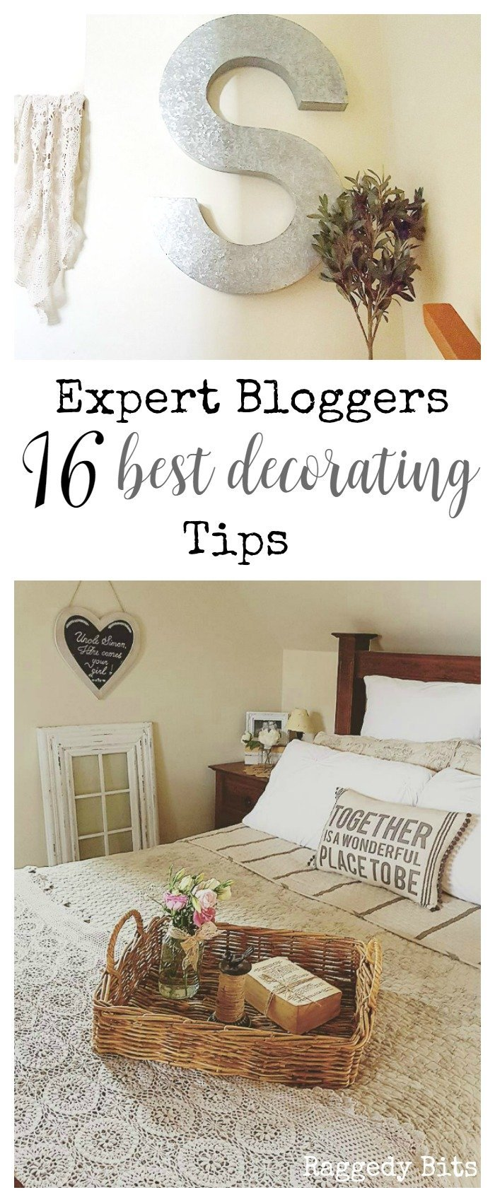 Do you get stuck with decorating? Sharing Expert Bloggers 16 Decorating Tips no matter what your style is | www.raggedy-bits.com