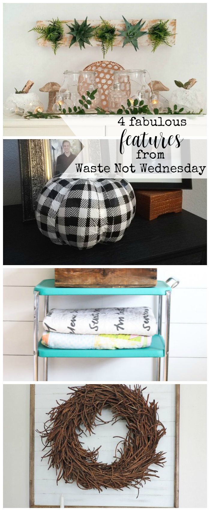 Features from our fun Waste Not Wednesday-72 DIY, Craft, Home Decor and Recipe party this week! Be sure to join us and share your DIY, Craft, Home Decor and favourite recipes! | www.raggedy-bits.com | www.mythriftyhouse.com | www.salvagesisterandmister.com |