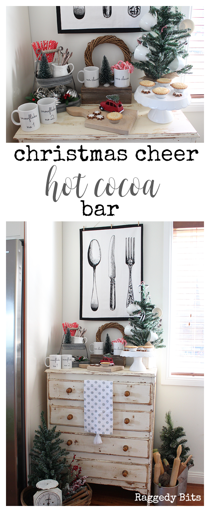 Day 7 of our 12 Days of Christmas Blog hop is all about Hot Cocoa Bars. So if your stuck for inspiration there's nearly 40 to take a peek at | Christmas Cheer Hot Cocoa Bar | www.raggedy-bits.com #12DaysOfChristmas #Christmas #hotcocoabar #decorating #farmhouse #christmascheer