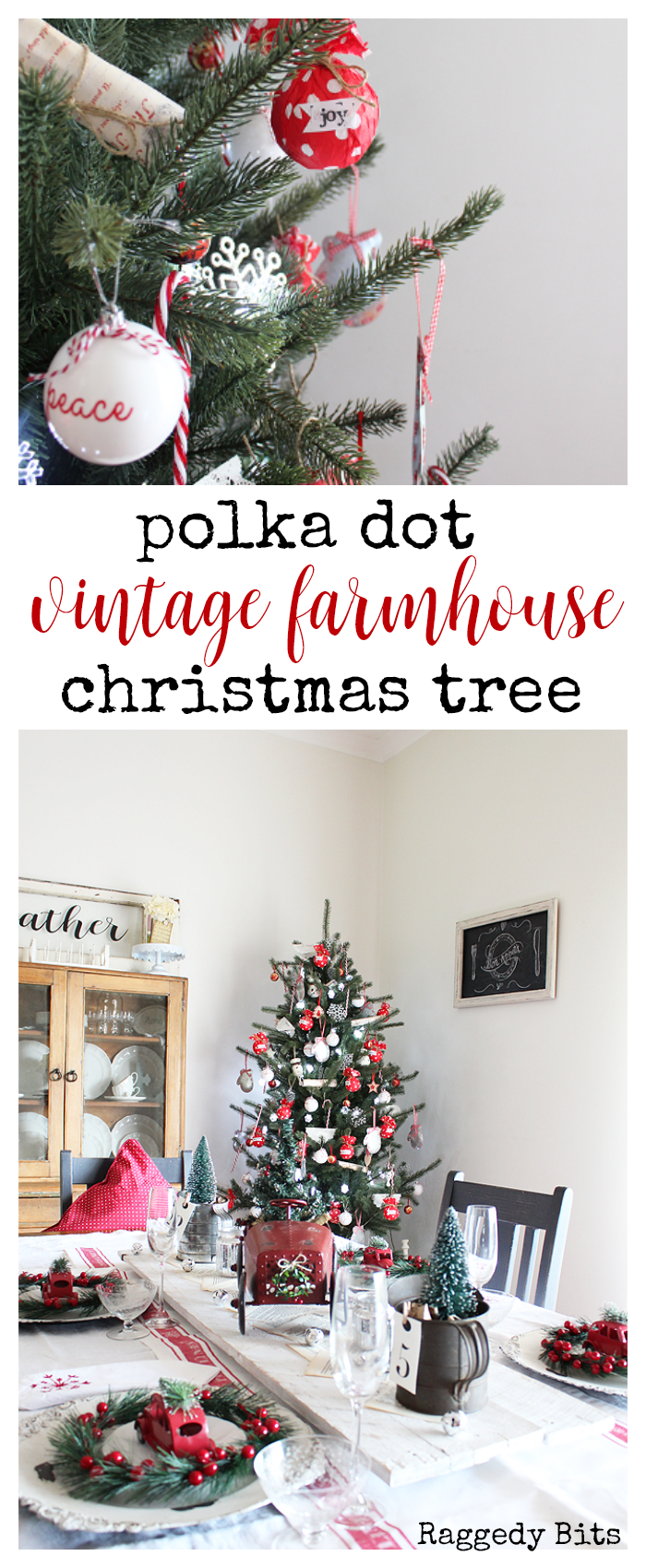 Day 12 of our 12 Days of Christmas Blog Hop is all about Christmas Trees. Sharing our Polka Dot Vintage Farmhouse Christmas Tree | www.raggedy-bits.com #raggedybits #farmhouse #vintage #christmas #12DaysOfChristmasBlogHop #ChristmasTree