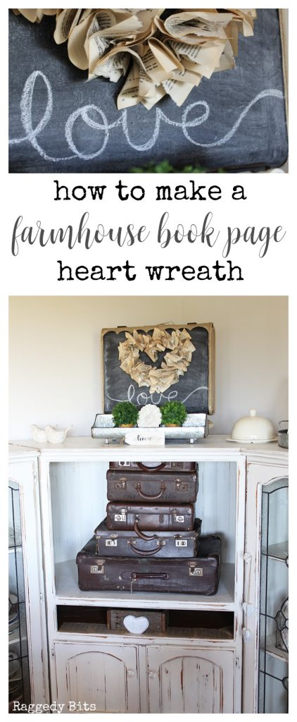 Waste Not Wednesday-86 Raggedy Bits Projects for the week | How to make a farmhouse Book Page Heart Wreath | www.raggedy-bits.com #WasteNotWednesday #DIY #recipe #craft