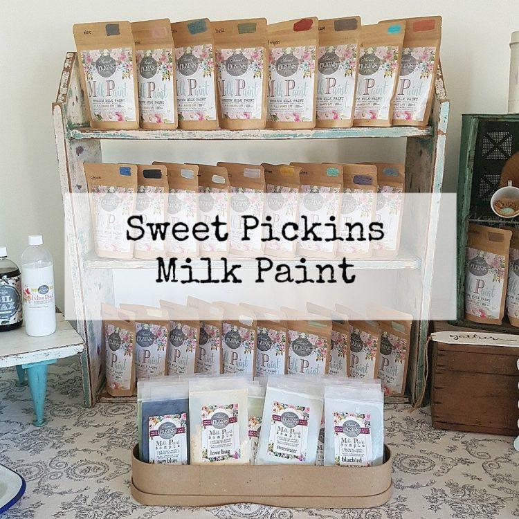 Sweet Pickins Milk Paint