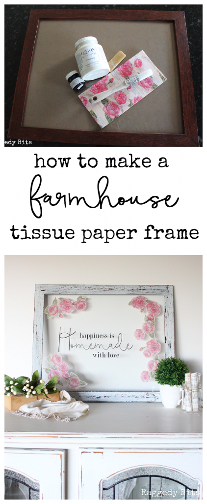A fun Happiness Is Homemade with Love Thrifted frame to make using Fusion Mineral Paint and Tissue Paper | Farmhouse Tissue Paper Frame | www.raggedy-bits.com | #frame #thrifted #fusionmineralpaint #tissuepaper #DIY #sweetpickins #topcoat #raggedybits #farmhouse