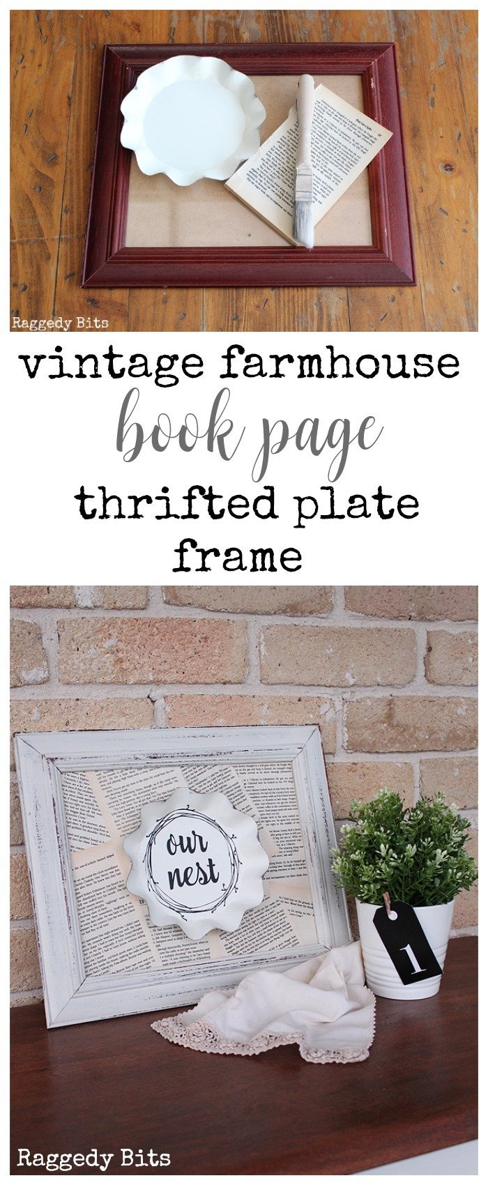 Using a thrifted plate, book pages and a frame see how I made a fun Vintage Farmhouse Book Page Thrifted Plate Frame | www.raggedy-bits.com | #bookpage #frame #vintage #farmhouse #raggedybits #fusionmineralpaint #champlain #DIY #old