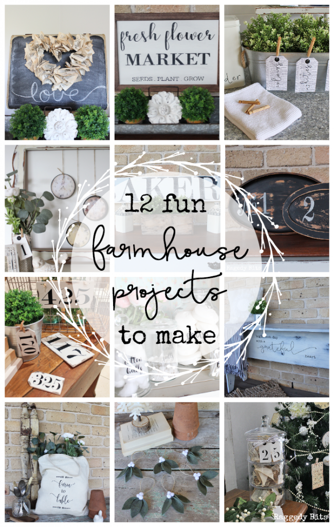 Sharing 12 Fun Farmhouse Project Favourites that you can make too | www.raggedy-bits.com| #raggedybits #farmhouse #DIY #projects #easy #homedecor