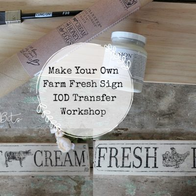 Come along and learn how to make your own Farm Fresh Sign using IOD Transfers and Fusion Mineral Paint | Farmhouse Farm Fresh Transfer Sign Workshop | www.raggedy-bits.com | #raggedybits #DIY #workshop #IOD #Farmhouse #fusionmineralpaint #sign