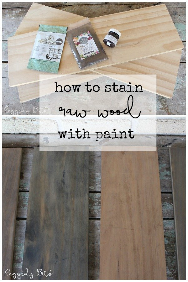 Sharing some fun ways on how to stain raw wood with paint. Whether it be on a piece of furniture that you've made or for a sign | www.raggedy-bits.com | #raggedybits #stainedwood #paintedfurniture #DIY #mmsmilkpaint #fusionmineralpaint #sweetpickinsmikpaint #rawwood