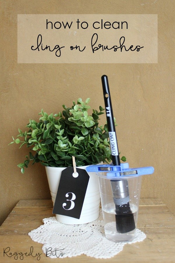 Sharing a quick and inexpensive way on cleaning Cling On Brushes | Quick Tip Painting Tuesday | www.raggedy-bits.com | #raggedybits #painting #tip #fusionmineralpaint #clingonbrush #sweetpickinsmilkpaint #missmustardseedmilkpaint