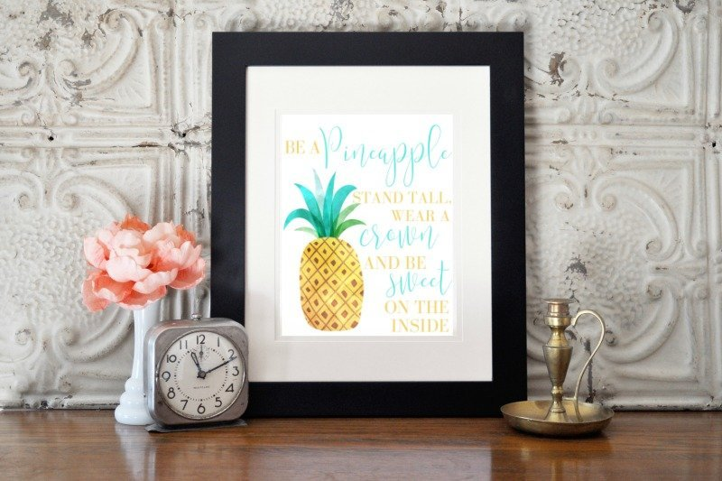 Be A Pineapple Free Printable which is a feature for Waste Not Wednesday-162 by Busy Being Jennifer | www.raggedy-bits.com