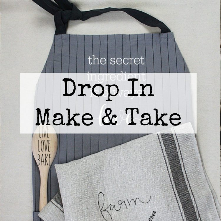 Drop In Make & Take Workshop