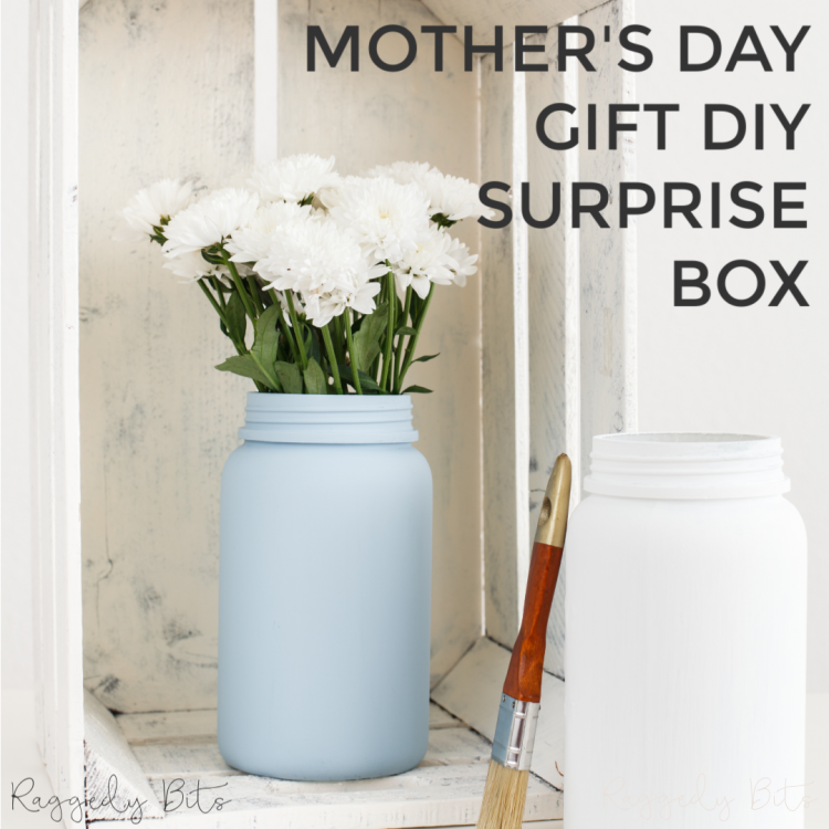 Treat Mum, your Nan, sister, care giver with our fun Mothers Day Gift DIY Surprise Box   www.raggedy-bits.com   #raggedybits #DIY #surprisebox #homedecor #MothersDay