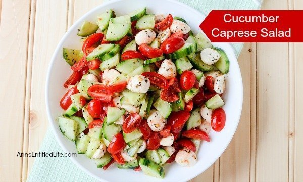 Cucumber Caprese Salad which is a feature for Waste Not Wednesday-207 by Anns Entitled Life | www.raggedy-bits.com
