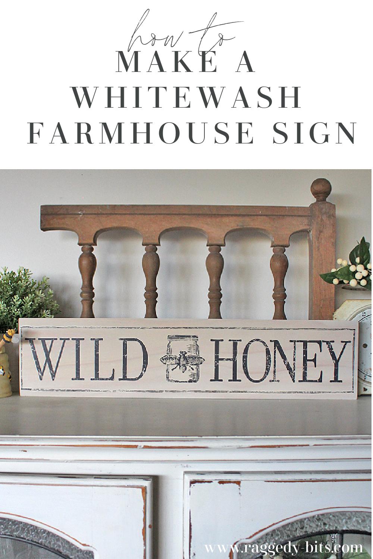 Sharing a fun easy way to make a whitewashed farmhouse sign using a decor transfer | www.raggedy-bits.com | #raggedybits #DIY #farmhouse #sign #whitewash #fusionmineralpaint #IOD #Champlain #FarmFresh