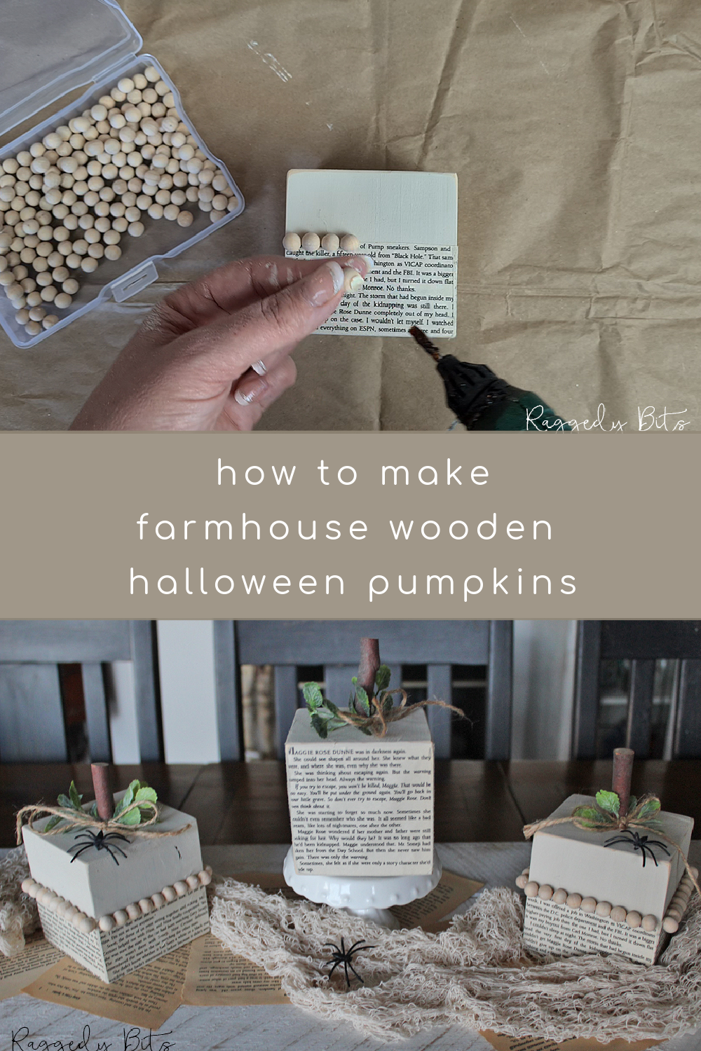 Sharing a fun easy way on how to make wooden Halloween pumpkins using book pages. You can use them also to see in the winter months | www.raggedy-bits.com | #raggedybits #pumkins #halloween #diy #wood #farmhouse #bookpage #decorate #fusionmineralpaint