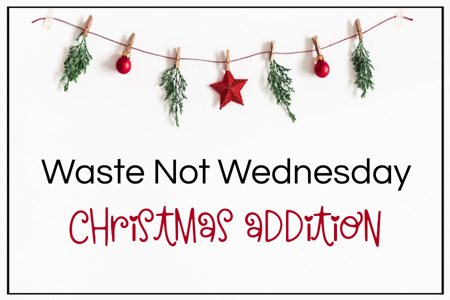 Waste Not Wednesday Christmas Addition | www.raggedy-bits.com | #Raggedybits #wastenotwednesday