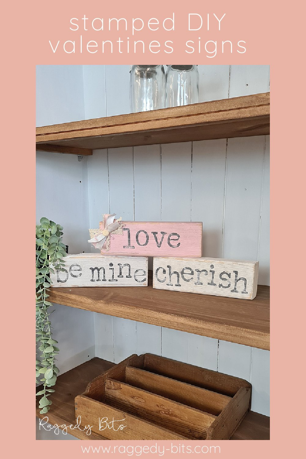 Easy Stamped Farmhouse Wooden Valentines Block Signs to make in one afternoon using Dixie Belle Chalk Mineral Paint and IOD Typesetting Decor Stamp | www.raggedy-bits.com | #raggedybits #DIY #valentinesday #homedecor #farmhouse #vintage #sign #dixiebelle #iod