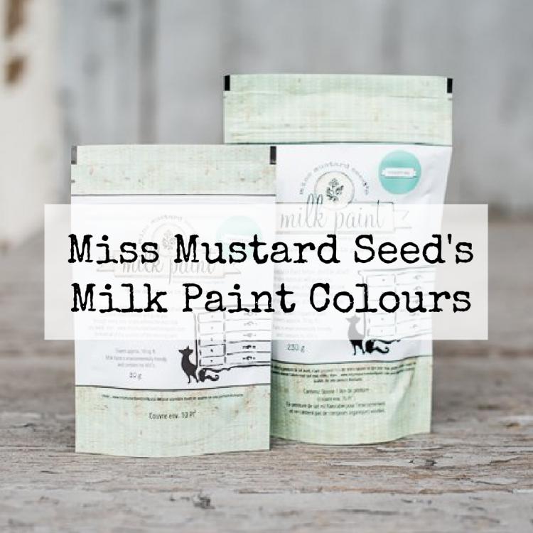 Miss Mustard Seed Milk Paint Colours