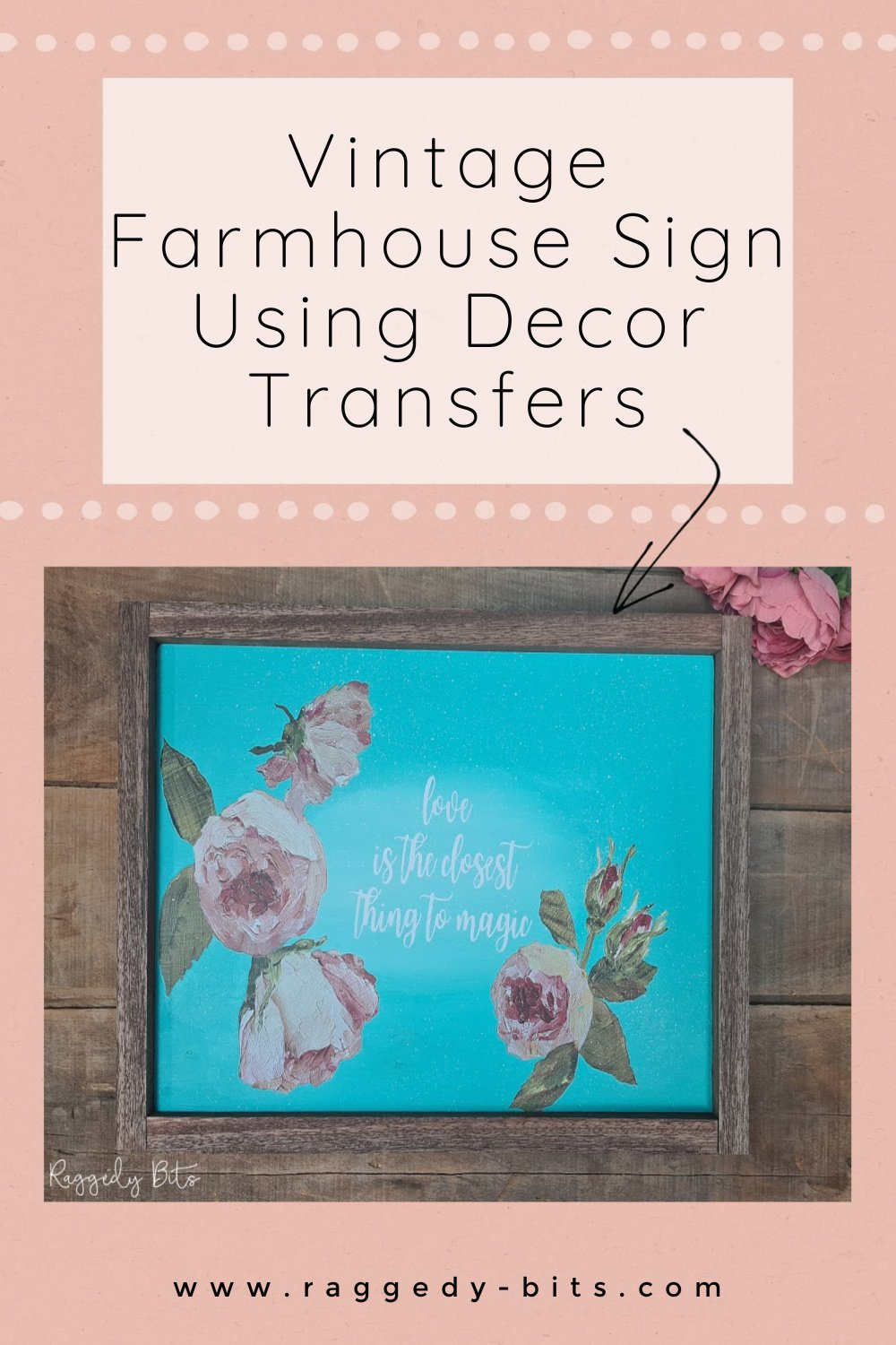 Sharing an easy way to make a fun Vintage Farmhouse Valentines Sign to make to decorate with or even give as a gift | www.raggedy-bits.com | #raggedybits #DIY #valentines #farmhouse #sign #decortransfer #IOD #fusionmineralpaint