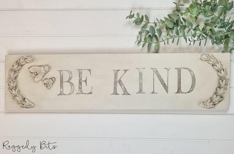 Farmhouse Be Kind Sign   www.raggedy-bits.com #raggedybits #farmhouse #sign #bekind #handmade