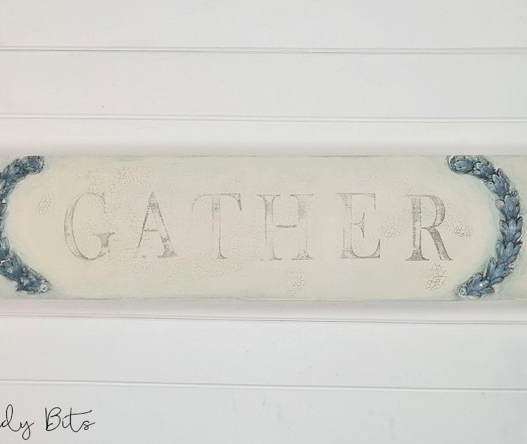 Farmhouse Gather Sign | www.raggedy-bits.com #raggedybits #farmhouse #sign #gather #handmade