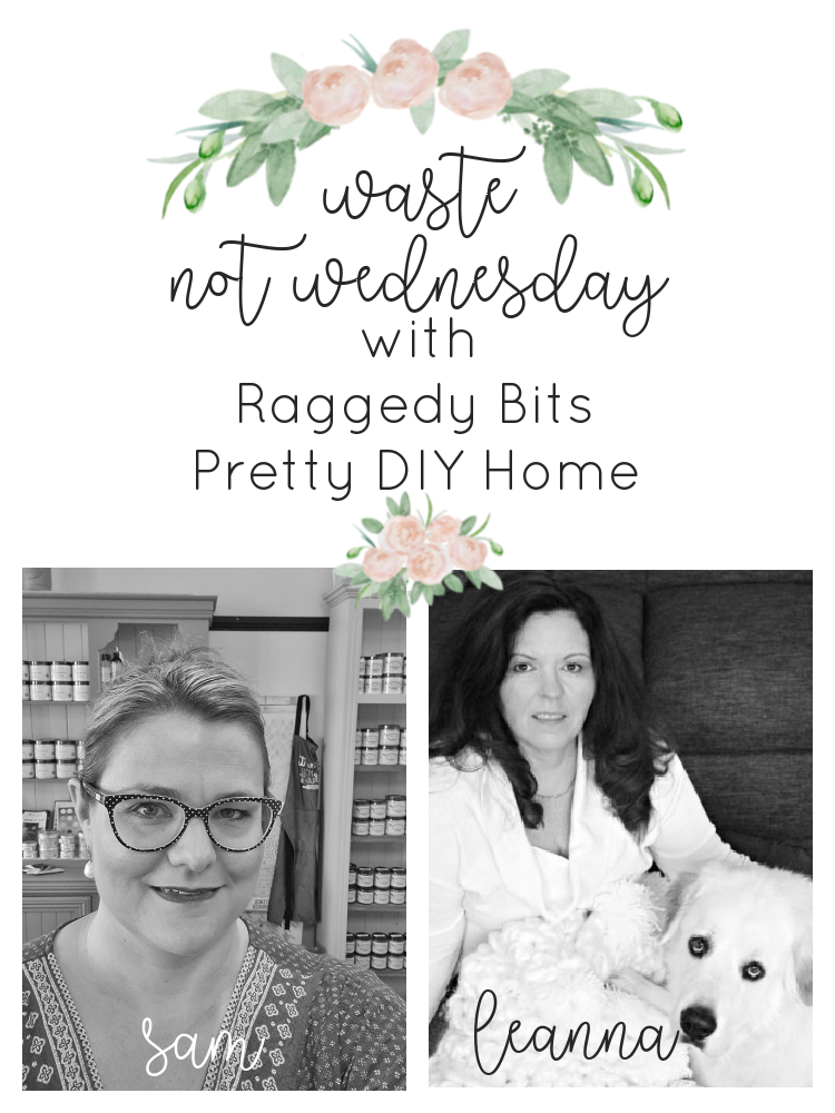 Join us each Wednesday for some fun projects along with some from our favourite bloggers for Waste Not Wednesday | www.raggedy-bits.com | #raggedybits #DIY #WasteNotWednesday #upcycle #repurpose #paintedfurniture #homedecor #vintage #farmhouse