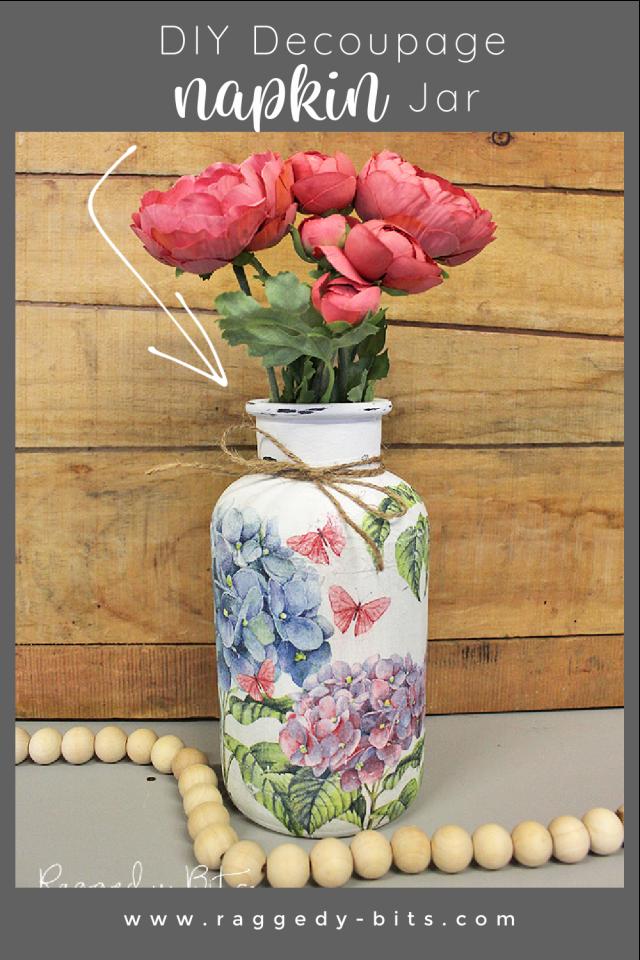 Sharing a fun way to add some vintage farmhouse charm to a plain old glass jar | How To Decoupage A Glass Jar | www.raggedy-bits.com | #raggedybits #diy #upcyle #repurpose #glassjar #decoupage #dixiebellechalkmineralpaint #napkin