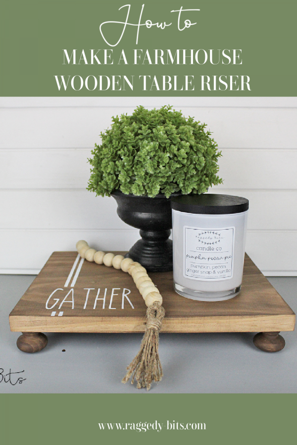 Using some scrap wood and Dixie Belle Voodoo Gel Stain Tobacco Road along with some pine drawer handles you can follow along and make your very own Wooden Farmhouse Table Riser   www.raggedy-bits.com   #raggedybits #DIY #tableriser #farmhouse #tobacooroad